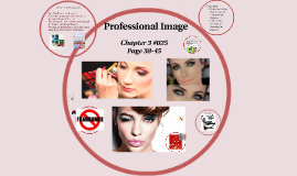 #025 2016-2017 Your Professional Image Chapter 3