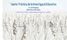 Presentació 'Teoria i Pràctica de la Investigació Educativa'