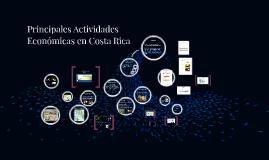 Copy of Principales Actividades Economicas en Costa Rica