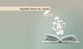 Magrath Library Re-Design