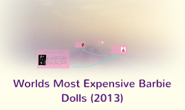 Worlds Most Expensive Barbies