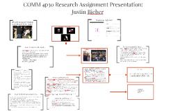 COMM 4p30 Research Assignment Presentation: Justin Bieber
