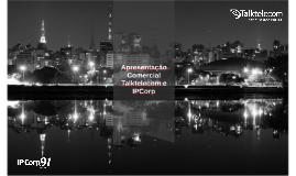 Apresentação Comercial 2014 Completa | Talktelecom / IPCorp