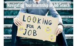 Navigating Your Internship or Job Search