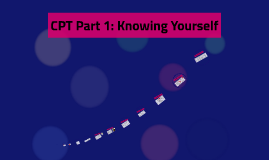 CPT Part 1: Knowing Yourself