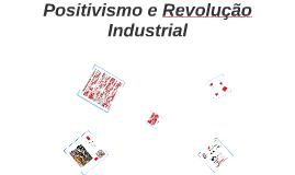 Positivismo e Revolução Industrial