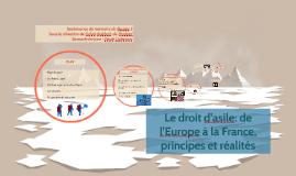 Le droit d'asile: de l'Europe à la France, principes et réal