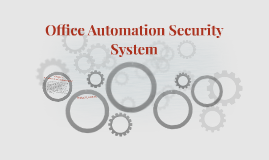Office Automation Security System
