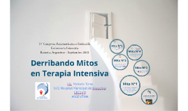 Derribando mitos en Terapia Intensiva