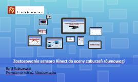 Zastosowanie sensora Kinect do oceny zachwiań równowagi