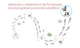 Aplicación y evaluacion de las TIC