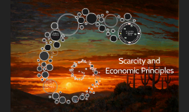 Scarcity and Economic Principles