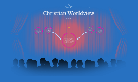 Copy of Christian Worldview