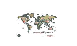 As economias emergenyes do 3º mundo