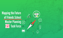 Mapping the Future at Friends School