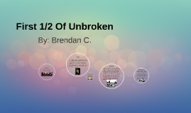 First 1/2 Of Unbroken