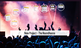 New Project - The Roundhouse