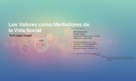 Los Valores como Mediadores de la Vida Social