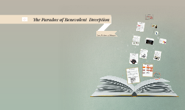The Paradox of Benevolent  Deception