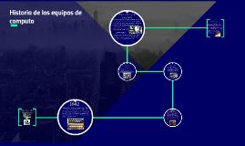 Historia de los equipos de computo