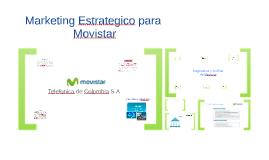 Copy of Marketing Estrategico Movistar