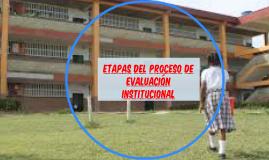 Etapas del Proceso de Evaluación Institucional