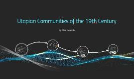 Utopian Communities of the 19th Century