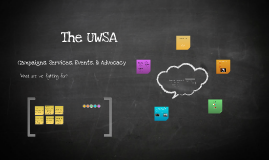 The UWSA Campaigns, Services, Events, & Advocacy