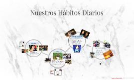 Nuestros Hábitos Diarios