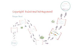 Copyright Rules and Infringement