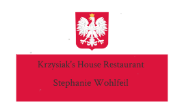 Krzyiak's House Resturant