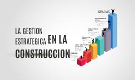 LA GESTION ESTRATEGICA EN EL SECTOR DE LA CONSTRUCCION