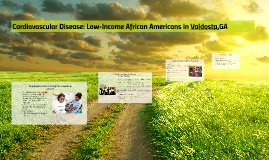 Cardiovascular Disease: Low-Income African Americans in Vald
