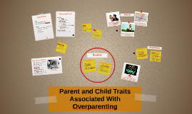 Parent and Child Traits Associated With Overparenting