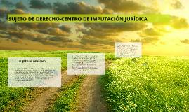sujeto de derecho a un centro de imputación ide