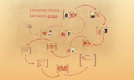 Literatura clásica: Literatura grega.