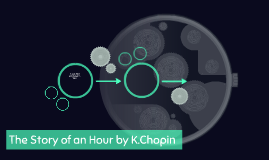 The Story of an Hour by K.Chopin