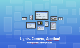 Copy of Lights, Camera, Apption!