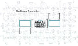 The Dionne Quintuplets