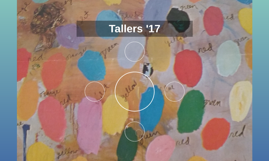 Tallers '17