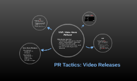 PR Tactics: Video Releases