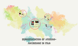 Representation of African-Americans in Film