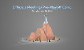 Officials Meeting 5-14-15