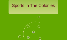 Sports in The Colonies