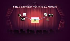 Sarau Literario: Vinicius de Moraes