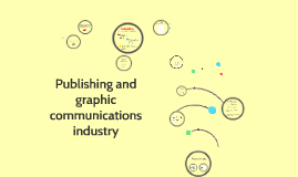 Publishing and graphic communication industry