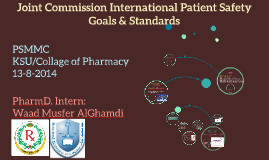 Copy of Joint Commission International Patient Safety Goals and Stan