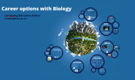 Career options with Biology: 2016-17