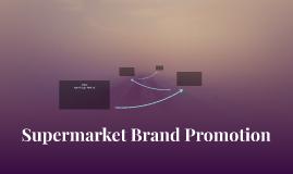 Supermarket Brand Promotion
