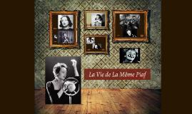 La Vie de Edith Piaf